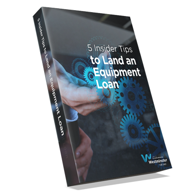 5 Insider Tips To Land An Equipment Loan ebook